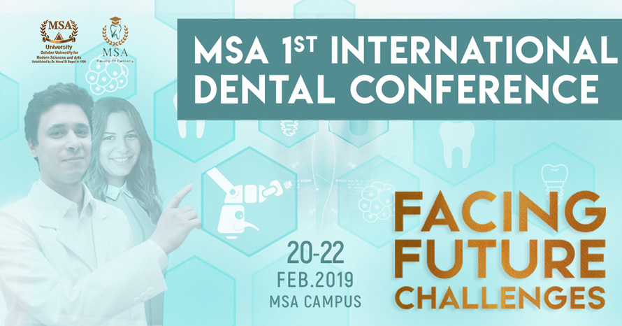 MSA University - 1st International Dental Conference Guidelines